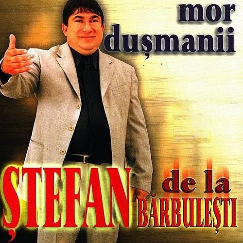 Stefan De La Barbulesti Mor Dusmanii Down In The Valley Music