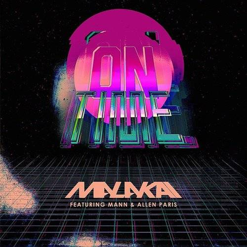 On Time (Feat. Mann & Allen Paris)