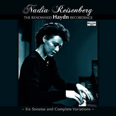 Nadia Reisenberg: The Renowned Haydn Recordings