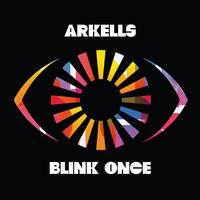 Arkells - Blink Once [LP]