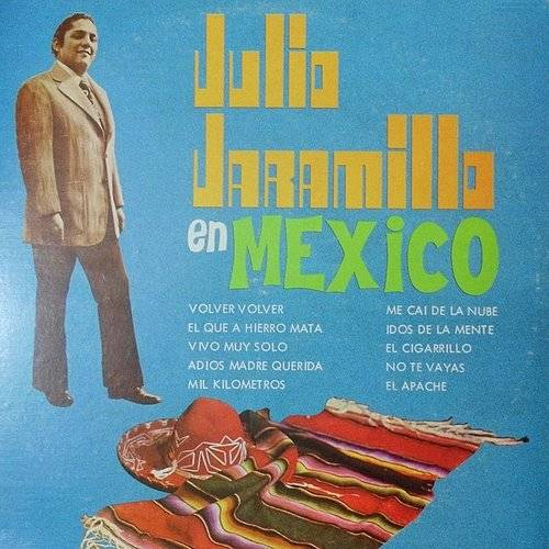 Julio Jaramillo En Mexico