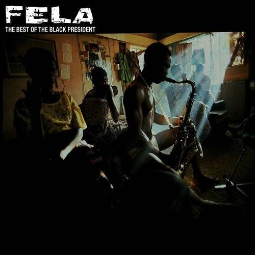 Fela Kuti - The Best Of The Black President 1 | Music Millennium