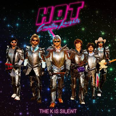Hot Country Knights - The K Is Silent