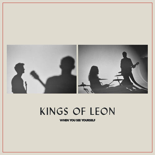 Kings Of Leon - When You See Yourself [2LP]