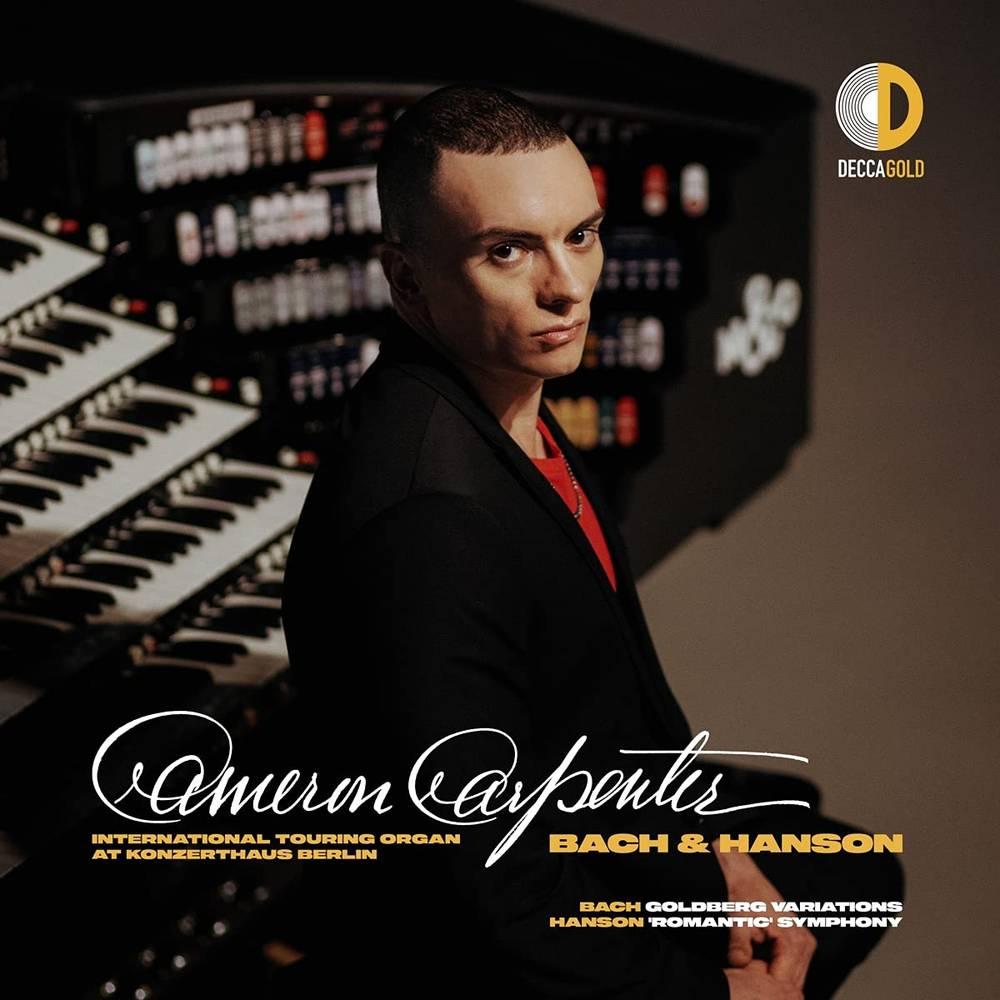 Cameron Carpenter - Bach & Hanson