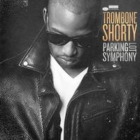 Trombone Shorty - Parking Lot Symphony [LP]