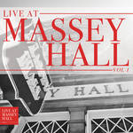 Various Artists - Live At Massey Hall Vol 1