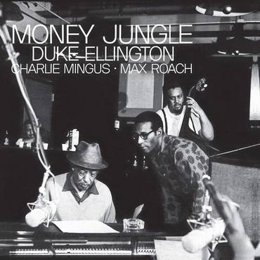 Money Jungle (Blue Note Tone Poet Series) [LP]