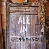 4onthefloor - All In