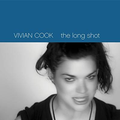 Vivian Cook - The Long Shot