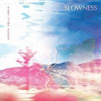 Slowness - Part Time Punks EP