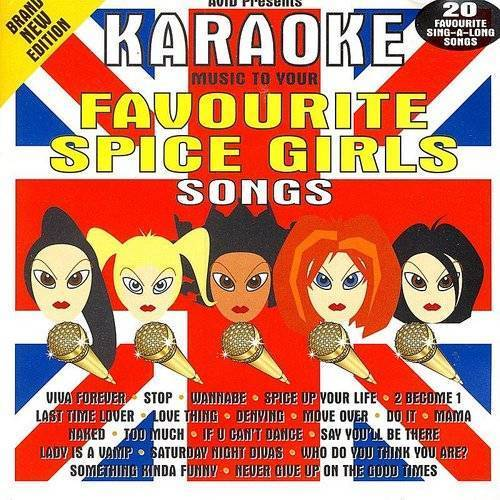 Spice Girls - Karaoke Music To Your Favourite Spice Girls Songs