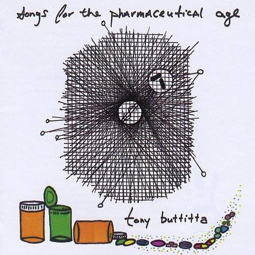Songs For The Pharmaceutical Age