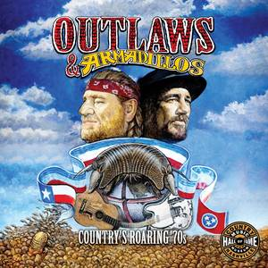 Outlaws & Armadillos Countrys Roaring 70s / Var