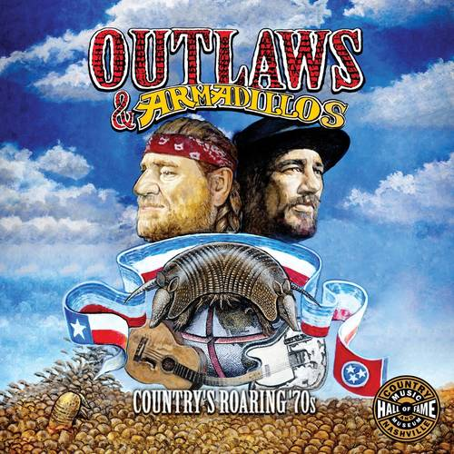 Outlaws & Armadillos: Country's Roaring 70s / Var