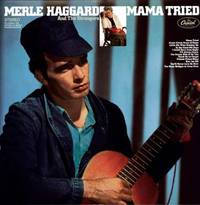 Merle Haggard - Mama Tried [Limited Edition LP]