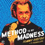 Tommy Castro & The Painkillers - Method To My Madness