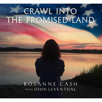 Rosanne Cash - Crawl Into The Promised Land [7in Single]