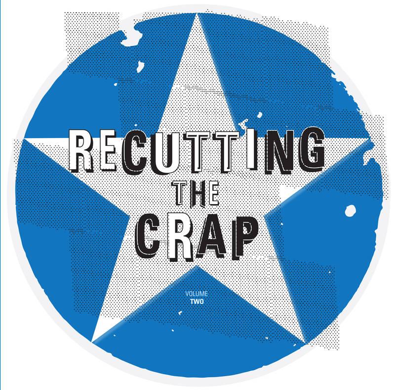 Various Artists Recutting the Crap Vol 2