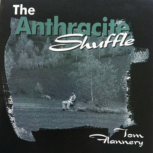 The Anthracite Shuffle