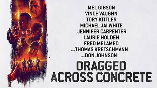 Dragged Across Concrete [Movie]