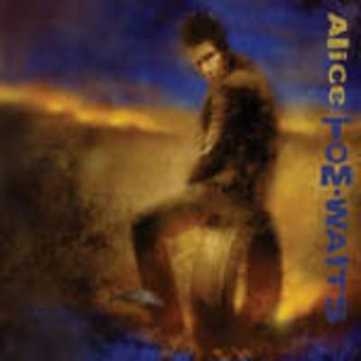 Tom Waits - Alice: Remastered