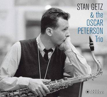 Stan Getz & The Oscar Peterson Trio (Bonus Tracks) [Import]