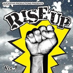 Quickstar Productions Presents : Rise Up Volume 4
