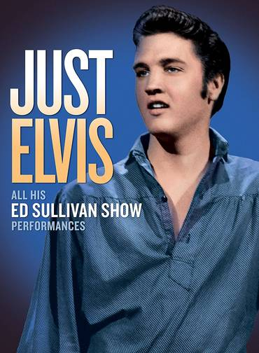 Just Elvis: All His Ed Sullivan Show Performances [DVD]