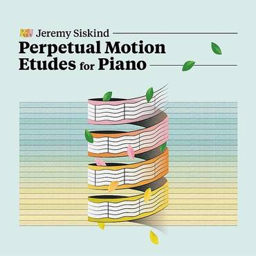 Perpetual Motion Etudes For Piano