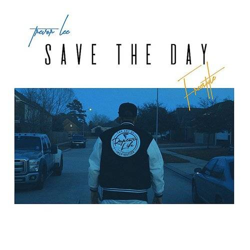 Save The Day (Freestyle)