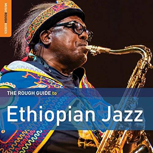 Rough Guide To Ethiopian Jazz