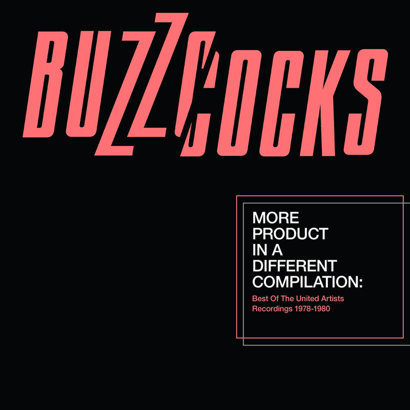 BUZZCOCKS MORE PRODUCT IN A DIFFERENT COMPILATION: BEST OF THE UNITED ARTISTS RECORDINGS
