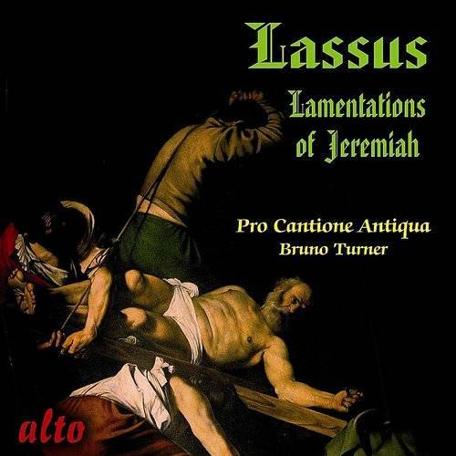 Lassus: The Lamentations Of Jeremiah (For Five Voices)