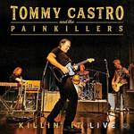 Tommy Castro - Killin' It - Live