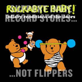 Rockabye Baby! Lullaby Renditions of The Doors