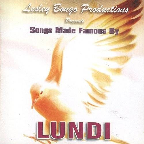 Lesley Bongo Productions Presents Hits Made Famous By - Lundi