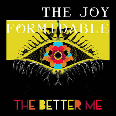 The Joy Formidable - The Better Me / Dance Of The Lotus