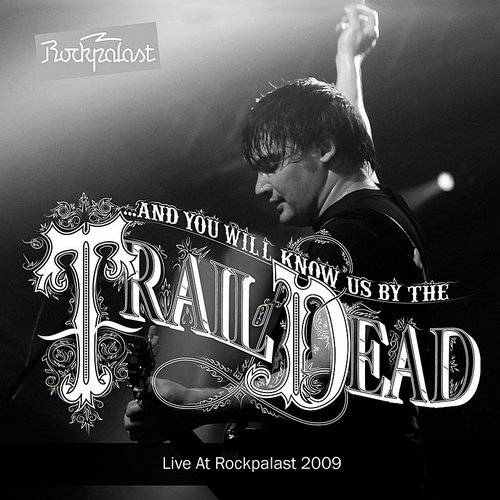 Live At Rockpalast (Live In Cologne 14. 05. 2009)