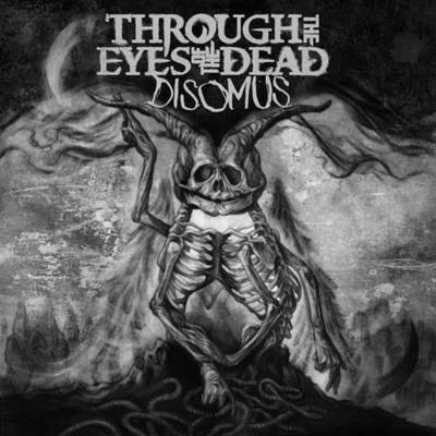 Through The Eyes Of The Dead - Disomus