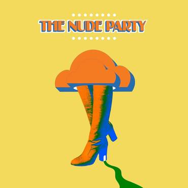 Nude Party [Indie Exclusive Limited Edition Gold LP + Transparent Blue 7in]