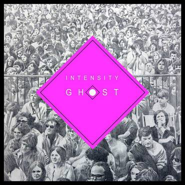 Intensity Ghost [LP]