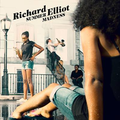 Richard Elliot - Summer Madness