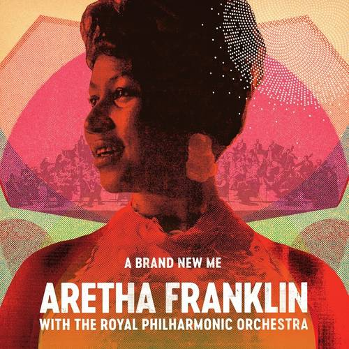 A Brand New Me: Aretha Franklin With The Royal Philharmonic Orchestra [LP]