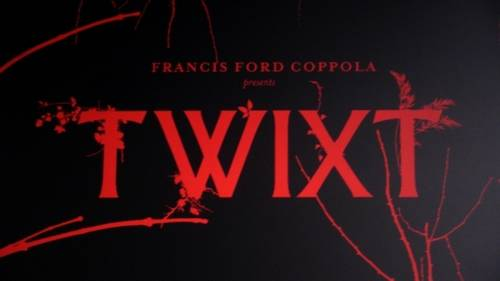 Twixt [Movie]