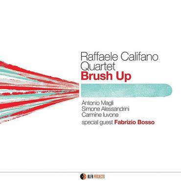 Brush Up (Feat. Antonio Magli, Simone Alessandrini, Carmine Iuvone)