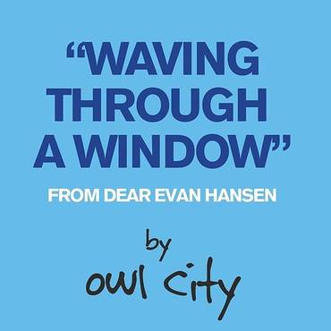 Waving Through A Window (From Dear Evan Hansen) - Single