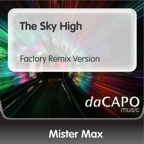 The Sky High (Factory Remix Version)