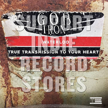 """Waterloo""/""True Transmission To Your Heart"" [RSD 2019]"