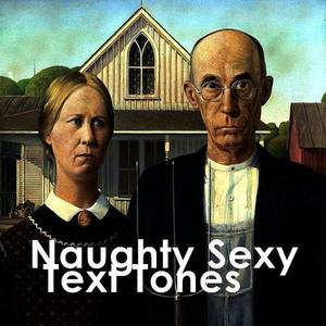 Naughty Sexy Text Tones